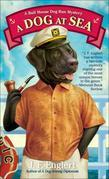 A Dog at Sea: A Bull Moose Dog Run Mystery