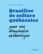 Brouillon de culture québécoise
