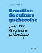 Brouillon de culture québécoise