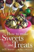 How To Make Sweets and Treats