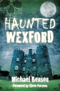 Haunted Wexford