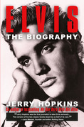Elvis: The Biography