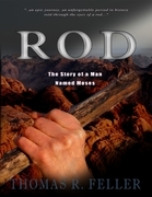Rod: The Story of a Man Named Moses