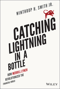 Catching Lightning in a Bottle: How Merrill Lynch Revolutionized the Financial World