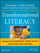 Transformational Literacy: Making the Common Core Shift with Work That Matters