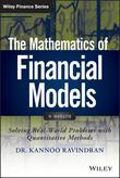The Mathematics of Financial Models + Website: Solving Real-World Problems with Quantitative Methods