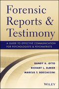 Forensic Reports and Testimony: A Guide to Effective Communication for Psychologists and Psychiatrists