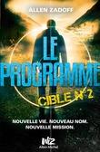 Le Programme - Cible nº2
