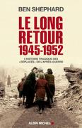 Le Long Retour 1945-1952