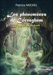 Les phénomènes de Corneghem : L'esprit de la forêt
