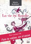 La vie en Rosalie