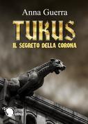 Tukus - Il Segreto della Corona