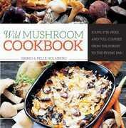 Wild Mushroom Cookbook