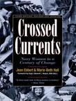 Crossed Currents: Navy Women in a Century of Change