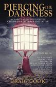 Piercing the Darkness: A Charity Horror Anthology for the Children's Literacy Initiative