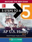 5 Steps to a 5 AP Us History 2015