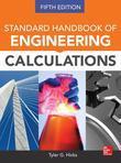 Standard Handbook of Engineering Calculations, Fifth Edition