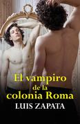 El vampiro de la colonia Roma (Premio Grijalbo, 1979)