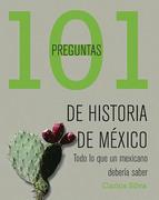 101 preguntas de historia de México