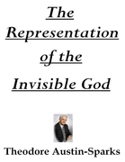 The Representation of the Invisible God