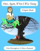 Once Again, When I Was Young - Chapter Book