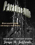 Paradise Ville - Volume One : Sanctuary of Death