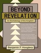 Beyond Revelation: An Eschatology of the Kingdom