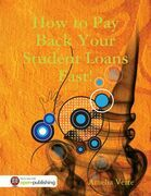 How to Pay Back Your Student Loans Fast!