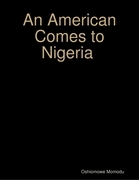 An American Comes to Nigeria