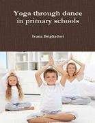 Yoga Through Dance in Primary Schools