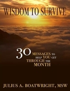 Wisdom to Survive: 30 Messages to Help You Get Through the Month