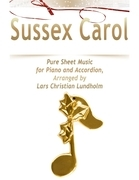 Sussex Carol Pure Sheet Music for Piano and Accordion, Arranged by Lars Christian Lundholm