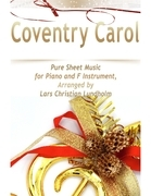 Coventry Carol Pure Sheet Music for Piano and F Instrument, Arranged by Lars Christian Lundholm