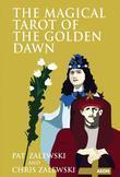 The Magical Tarot of the Golden Dawn