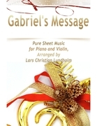 Gabriel's Message Pure Sheet Music for Piano and Violin, Arranged by Lars Christian Lundholm