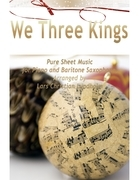 We Three Kings Pure Sheet Music for Piano and Baritone Saxophone, Arranged by Lars Christian Lundholm