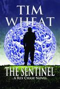 The Sentinel: A Rex Chase Novel