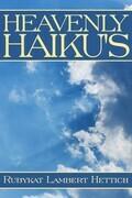 HEAVENLY HAIKU'S