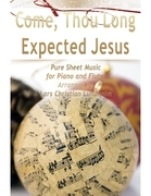 Come, Thou Long Expected Jesus Pure Sheet Music for Piano and Flute, Arranged by Lars Christian Lundholm
