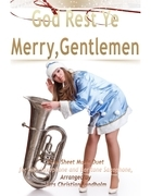 God Rest Ye Merry, Gentlemen Pure Sheet Music Duet for Alto Saxophone and Baritone Saxophone, Arranged by Lars Christian Lundholm