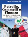 Petrolio, cammelli e finanza
