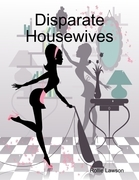 Disparate Housewives