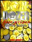 Coin Dozer Free Prizes Game Guide