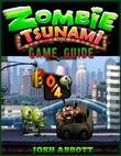 Zombie Tsunami Game Guide