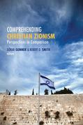 Comprehending Christian Zionism: Perspectives in Comparison