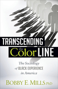 Transcending the Color Line: The Sociology of Black Experience in America