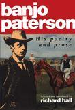 Banjo Paterson: His poetry and prose