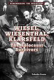 Wiesel, Wiesenthal, Klarsfeld: The Holocaust Survivors