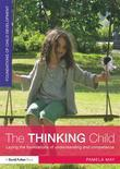 The Thinking Child: Laying the Foundations of Understanding and Competence