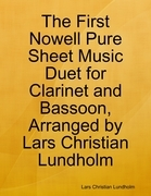 The First Nowell Pure Sheet Music Duet for Clarinet and Bassoon, Arranged by Lars Christian Lundholm